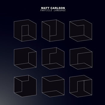 D012, Matt Carlson, Particle Language, LP
